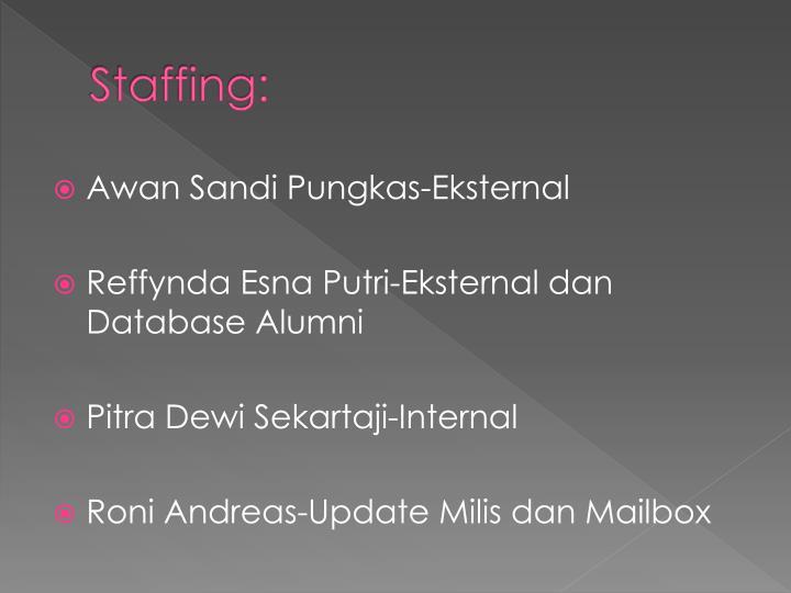 Staffing:
