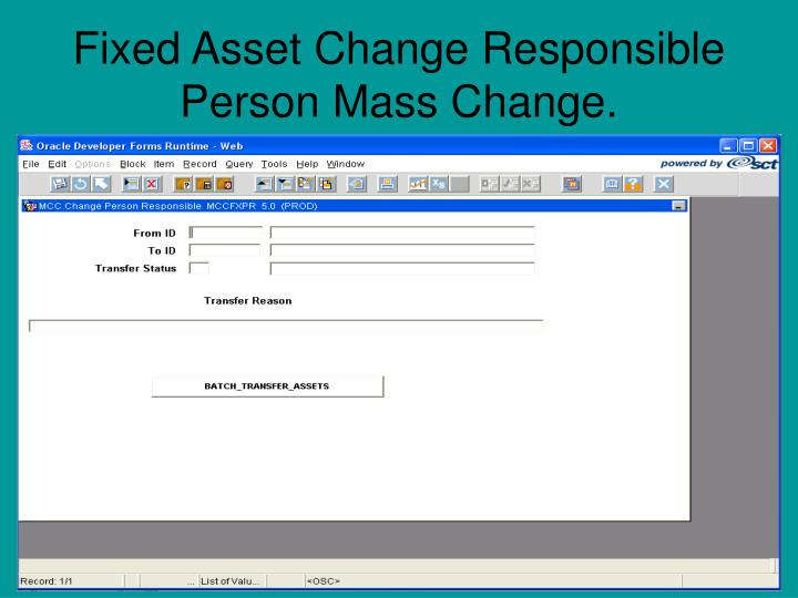 Fixed Asset Change Responsible Person Mass Change.