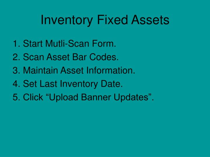 Inventory Fixed Assets