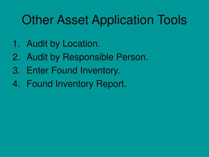 Other Asset Application Tools