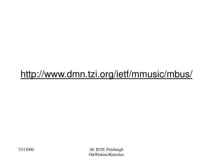 http://www.dmn.tzi.org/ietf/mmusic/mbus/