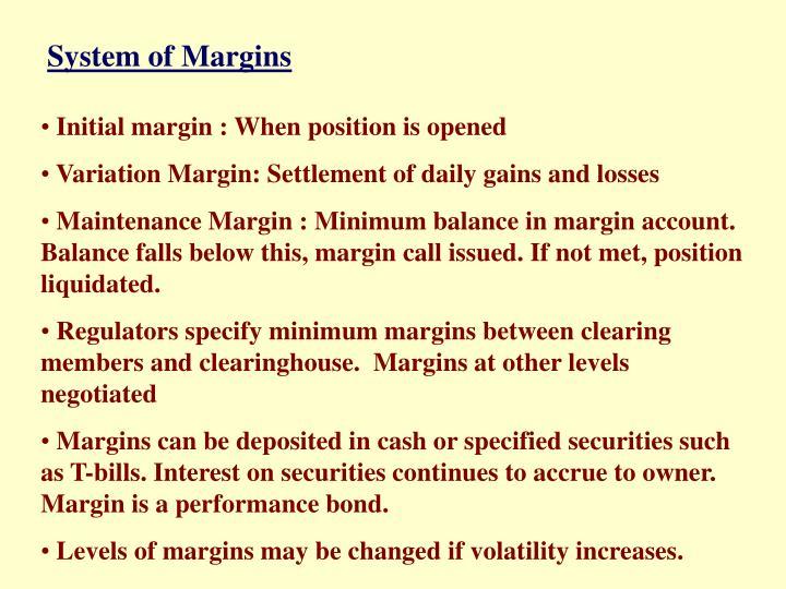 System of Margins