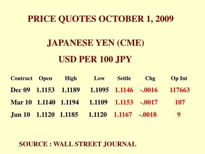 PRICE QUOTES OCTOBER 1, 2009
