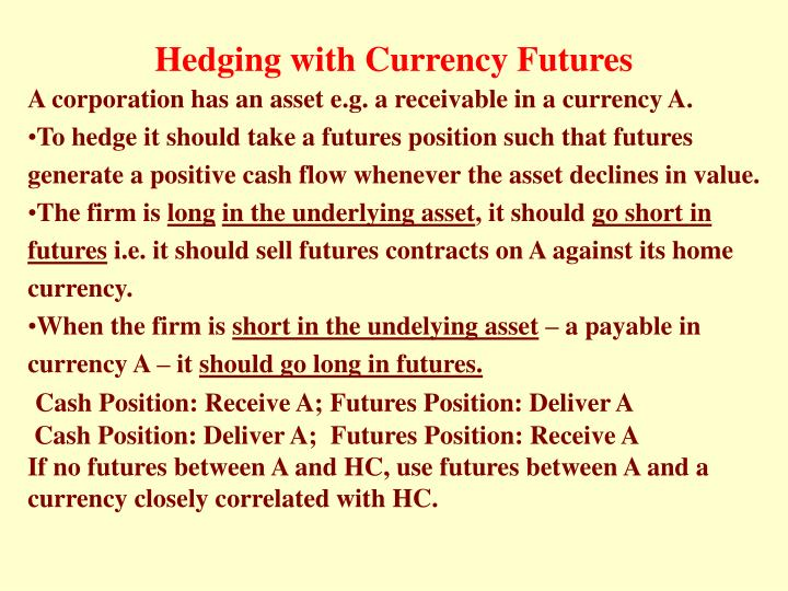 Hedging with Currency Futures