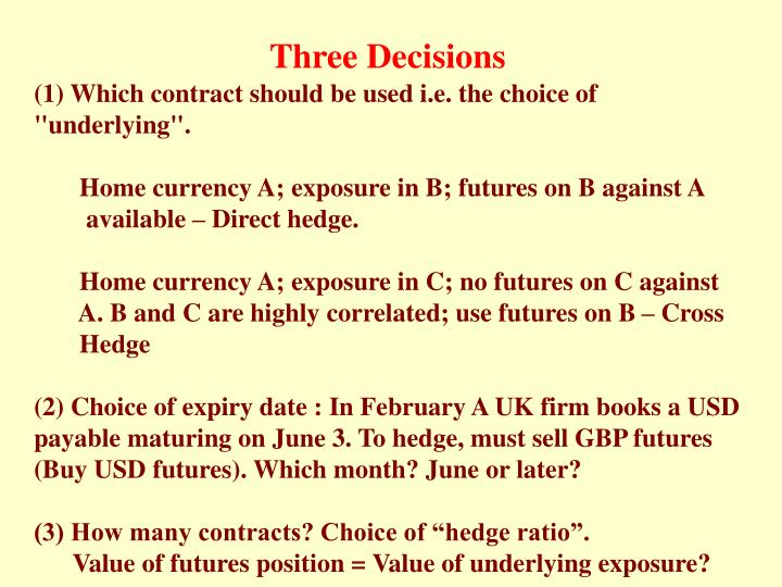 Three Decisions