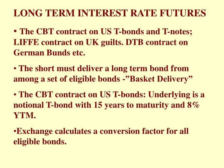 LONG TERM INTEREST RATE FUTURES