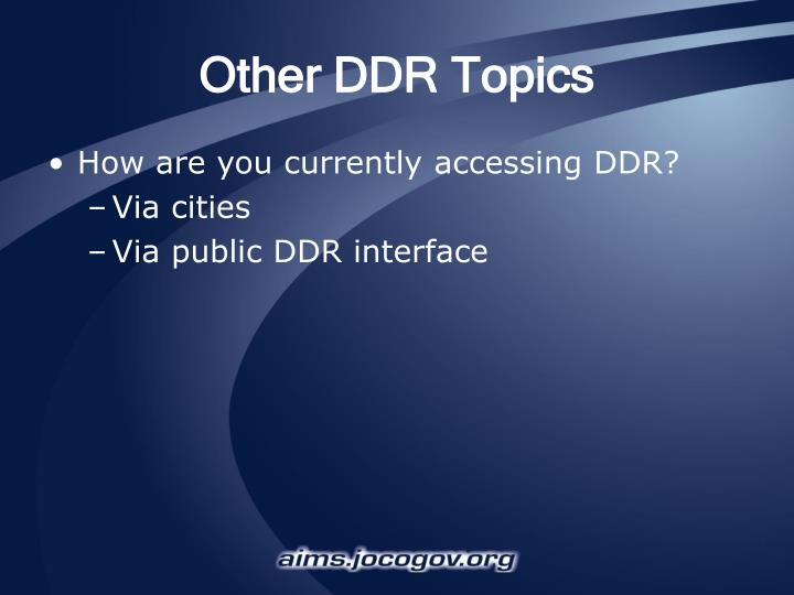 Other DDR Topics