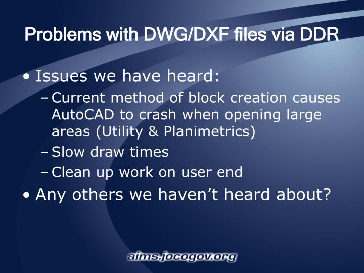 Problems with DWG/DXF files via DDR