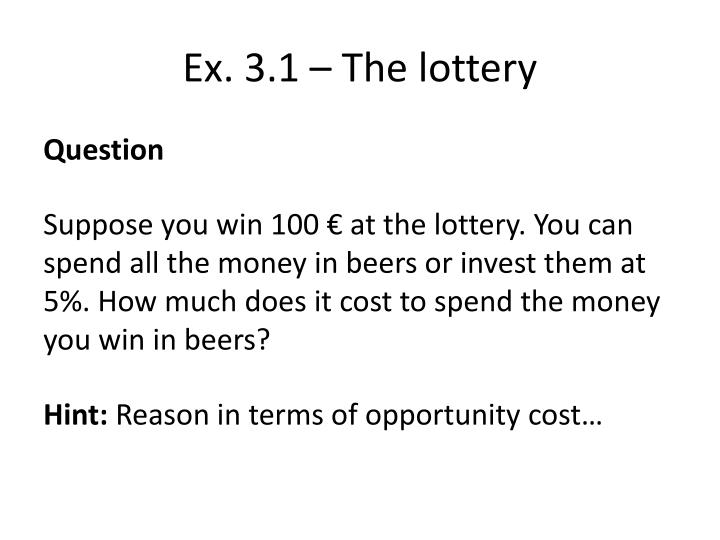 Ex 3 1 the lottery