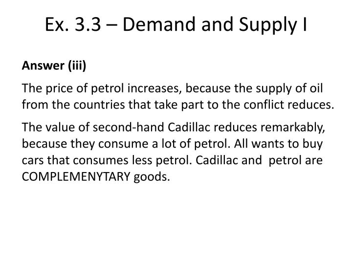 Ex. 3.3 – Demand and Supply I