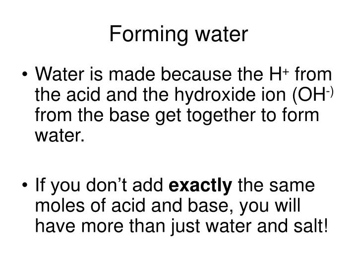 Forming water