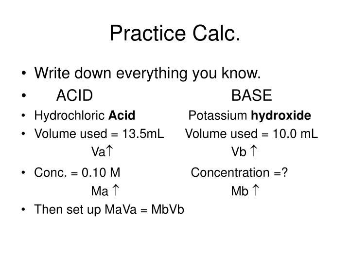 Practice Calc.