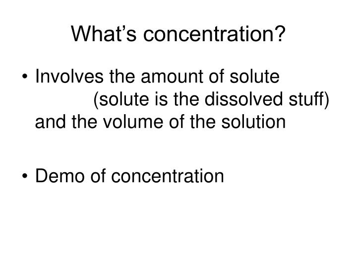 What's concentration?