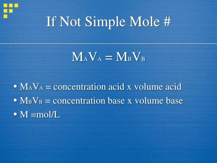 If Not Simple Mole #