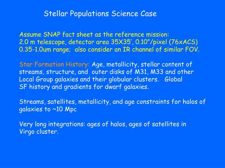 Stellar Populations Science Case