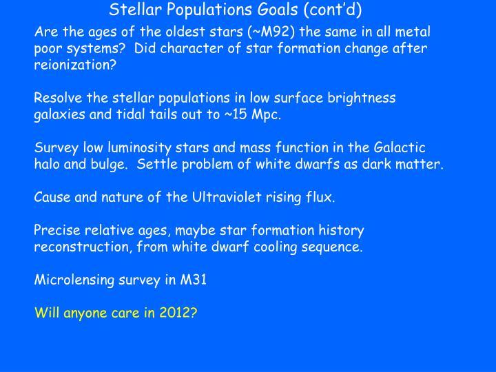 Stellar Populations Goals (cont'd)
