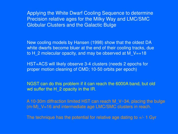 Applying the White Dwarf Cooling Sequence to determine