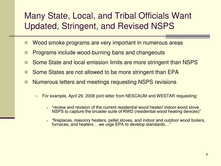 Many State, Local, and Tribal Officials Want Updated, Stringent, and Revised NSPS