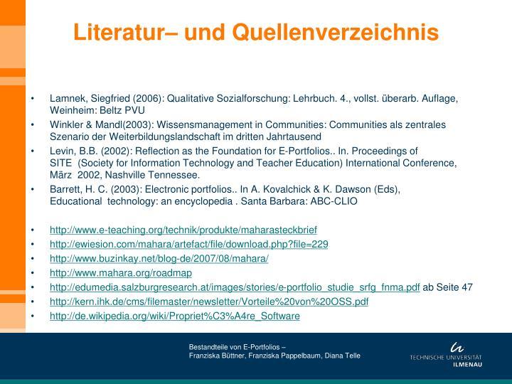 Literatur– und Quellenverzeichnis