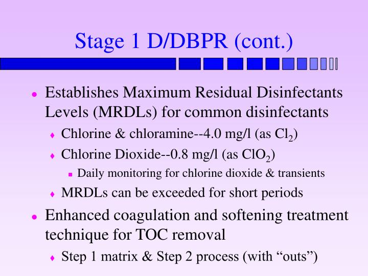 Stage 1 D/DBPR (cont.)