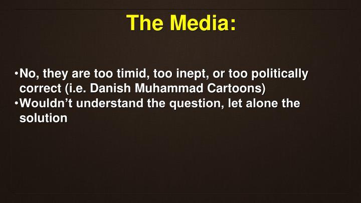 The Media: