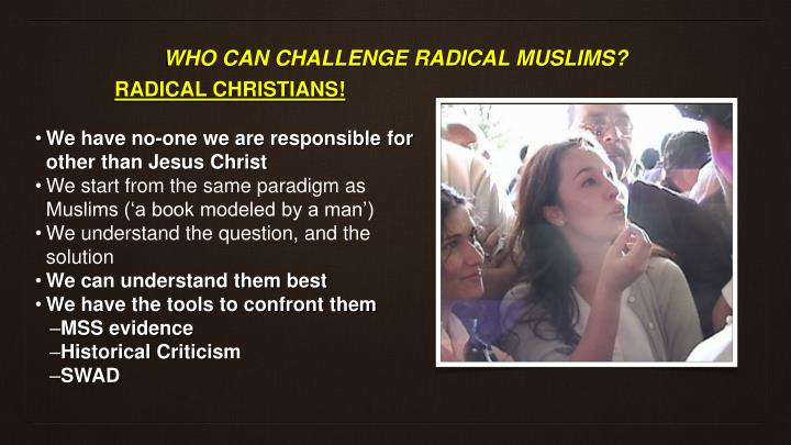 RADICAL CHRISTIANS!