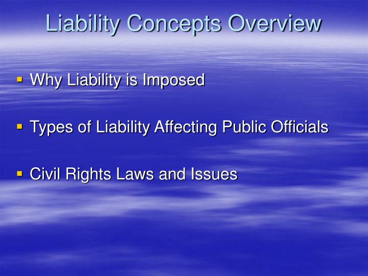 Liability Concepts Overview
