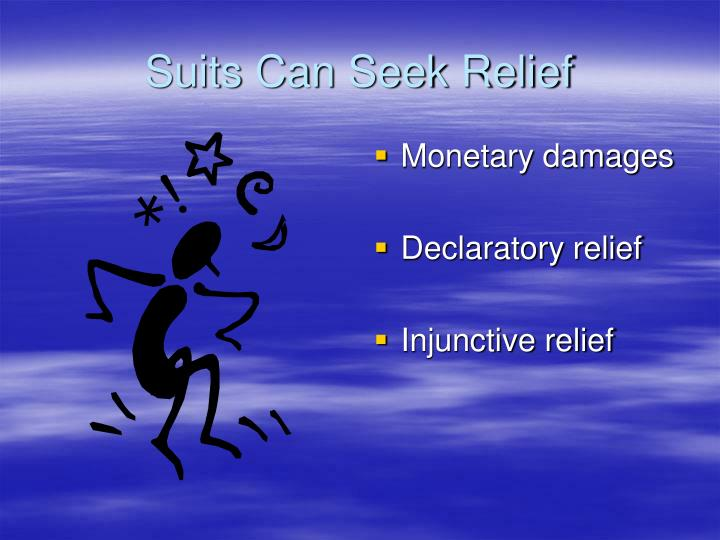Suits Can Seek Relief