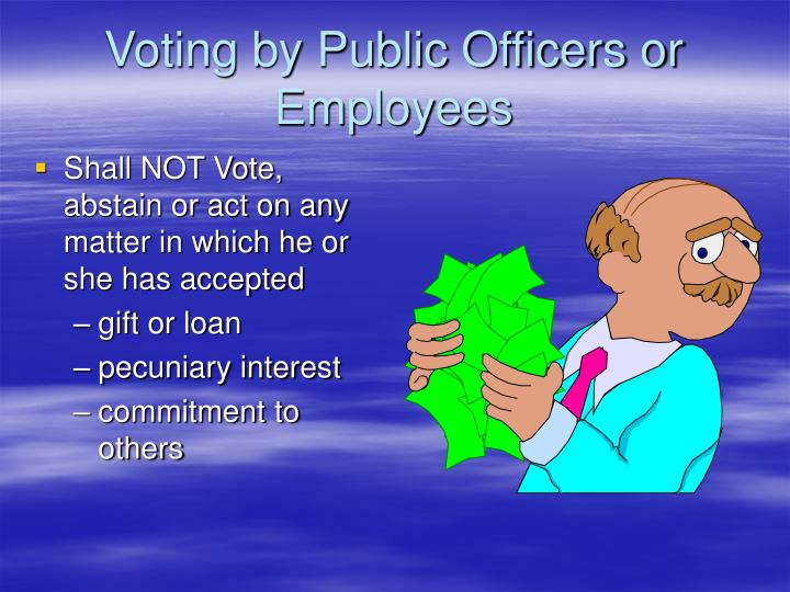 Voting by Public Officers or Employees