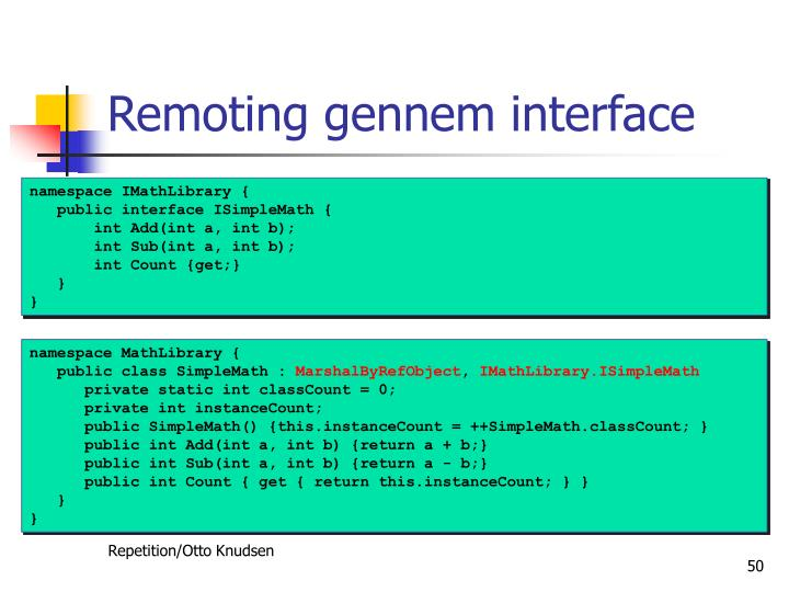 Remoting gennem interface