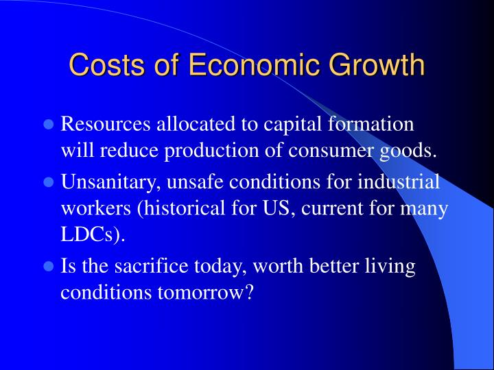 Costs of Economic Growth
