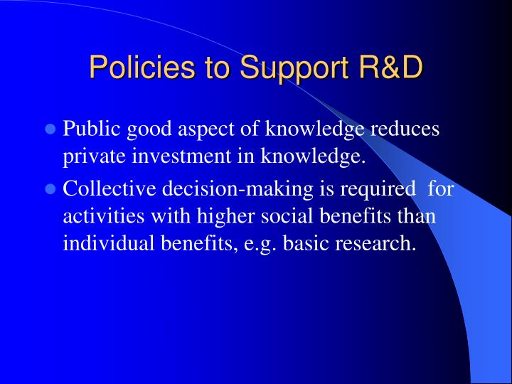 Policies to Support R&D