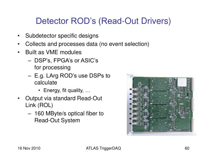 Detector ROD's (Read-Out Drivers)