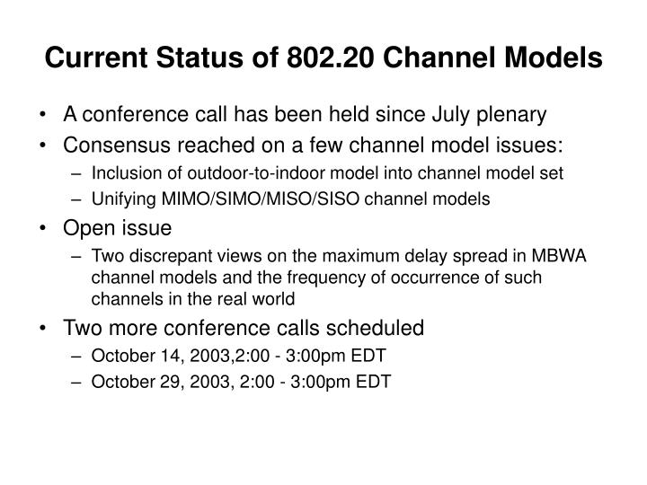 Current Status of 802.20 Channel Models