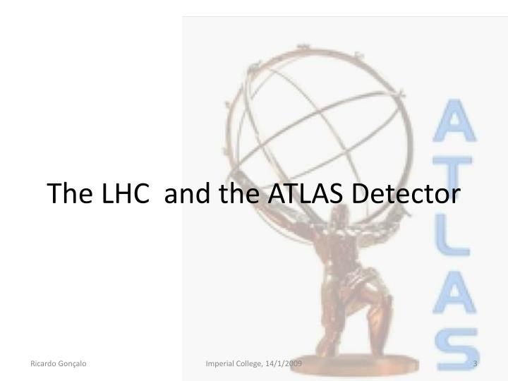 The lhc and the atlas detector