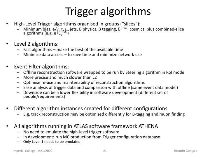 Trigger algorithms