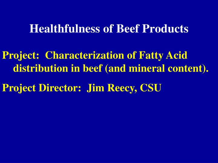 Healthfulness of Beef Products