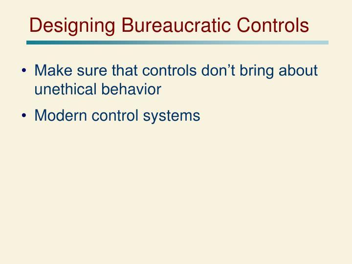 Designing Bureaucratic Controls