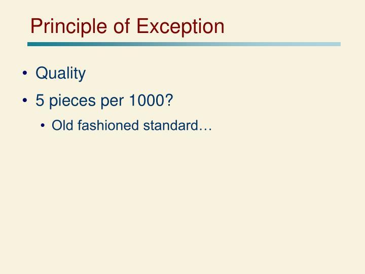 Principle of Exception