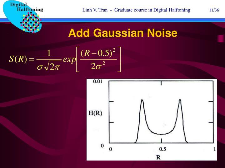 Add Gaussian Noise