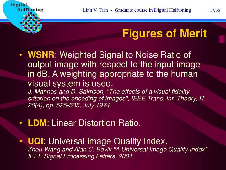 Figures of Merit