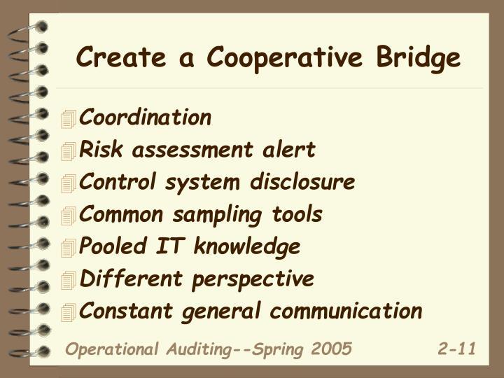 Create a Cooperative Bridge