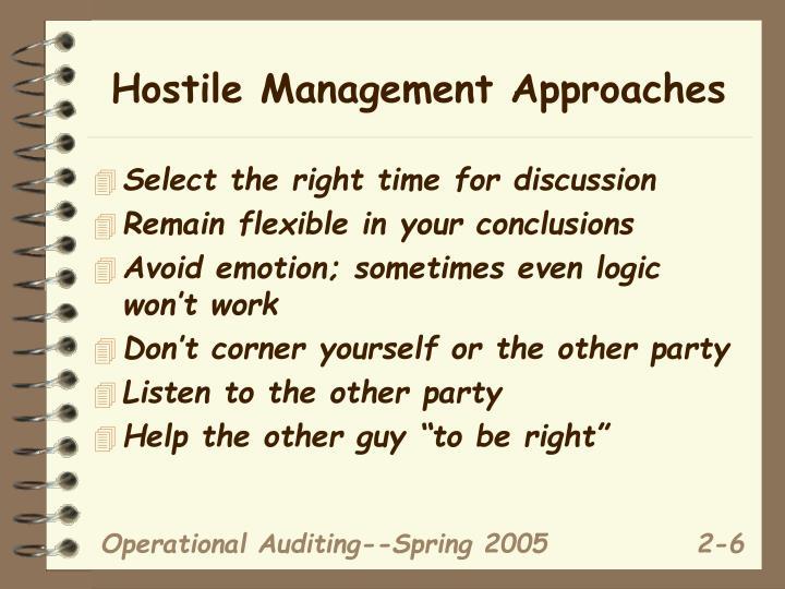 Hostile Management Approaches