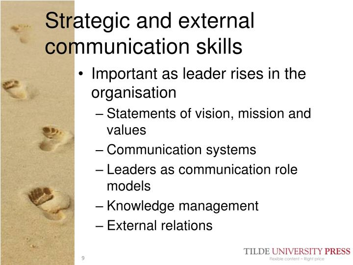 Strategic and external communication skills