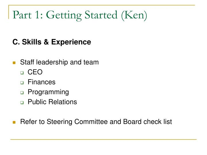 Part 1: Getting Started (Ken)