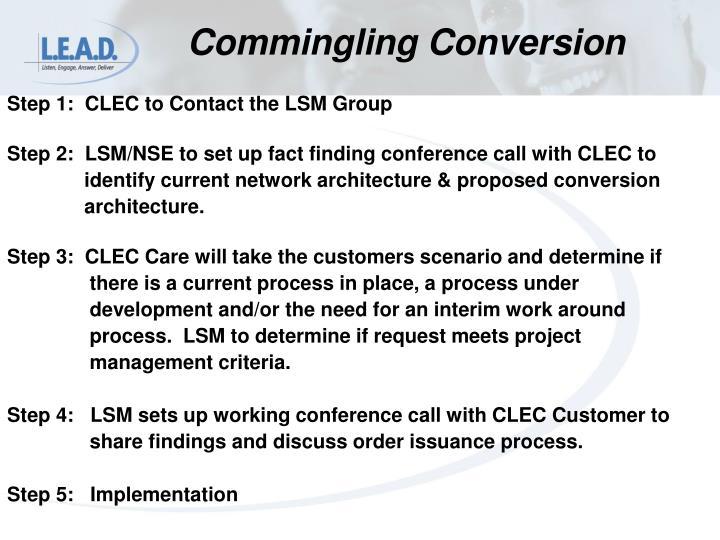 Commingling Conversion