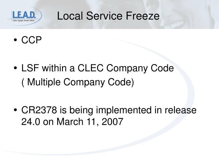 Local Service Freeze