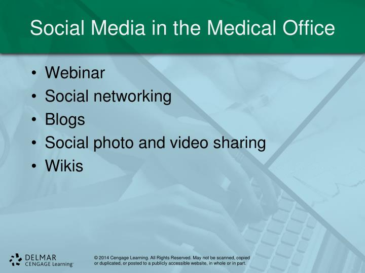 Social Media in the Medical Office