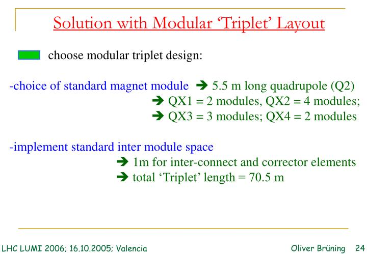 choose modular triplet design: