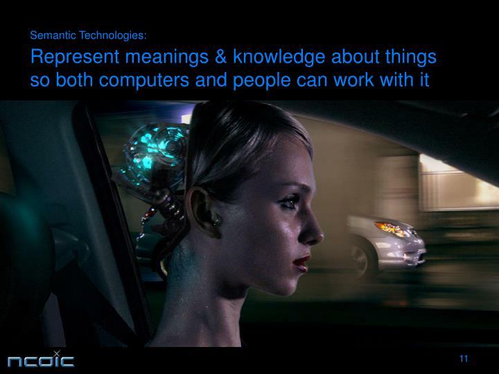 Semantic Technologies: